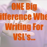ONE Big Difference in writing for VSL's and Sales Letters…