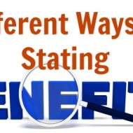 The Different Ways To State A Benefit…